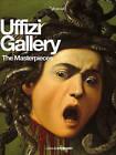 Uffizi Gallery: The Masterpieces by Gloria Fossi (Paperback, 2016)