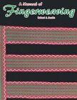 A Manual of Fingerweaving by Robert J Austin (Paperback / softback, 2000)