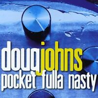 Doug Johns - Pocket Fulla Nasty [new Cd] on Sale