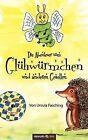 Die Abenteuer Vom Gl Hw Rmchen Und Anderen Gesellen by Ursula Fasching (Paperback / softback, 2012)