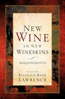 New Wine in New Wineskins by Reginald Wade Lawrence (Paperback / softback, 2005)