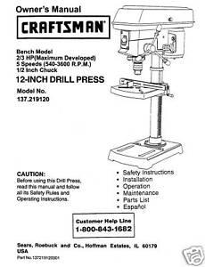 craftsman 12 drill press manual model 137 219120 ebay rh ebay com dayton drill press manual pdf dayton 20 drill press manual