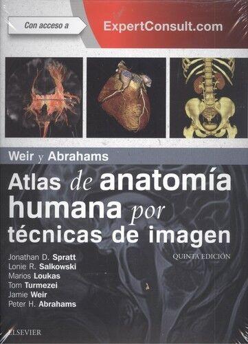 ATLAS DE ANATOMÍA HUMANA POR TÉCNICAS DE IMAGEN. WEIR Y ABRAHAMS