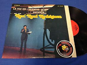 Rev-Raul-Rodriguez-La-Voz-Del-Calvario-Spanish-LP-Corpus-Christi-Piranha-Records