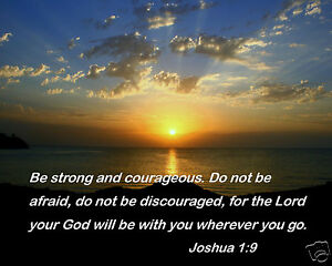 Be Strong And Courageous Bible Verse Joshua 19 Quote 8 X 10 Photo