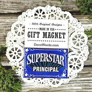 PRINCIPAL-Superstar-Appreciation-Magnet-DecoWords-Job-School-NEW-USA-Pkg-039-d