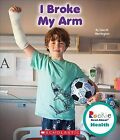 I Broke My Arm by Lisa M Herrington (Paperback / softback, 2015)