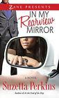 In My Rearview Mirror by Suzetta Perkins (Paperback, 2015)