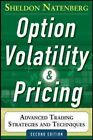 Option Volatility and Pricing: Advanced Trading Strategies and Techniques by Sheldon Natenberg (Hardback, 2014)