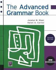 Advanced Grammar Book by Dawn Schmid, Karen Carlisi and Jocelyn Steer (1997,...