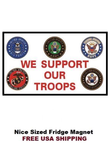 230 We Support Our Troops Patriotic Refrigerator Fridge Magnet