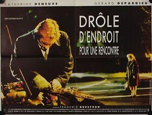 Affiche-Cinema-DROLE-D-039-ENDROIT-RENCONTRE-1988-DUPEYRON-Deneuve-Depardieu-60x80