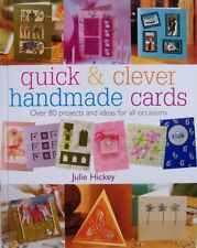 Quick & Clever Handmade Cards Over 80 Projects and Ideas for All Occasions 2004