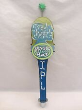 "Magic Hat Dream Machine IPL Tap Handle  14 1/2"" Tall  Used   VGC  (815B)"