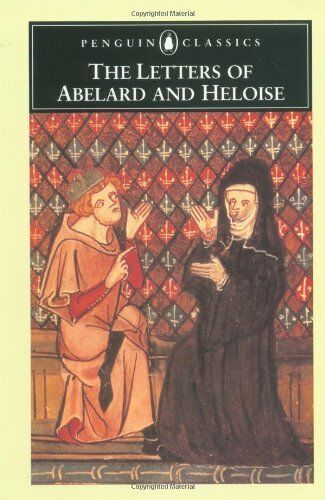 The Letters of Abelard and Heloise (Penguin Classics) By Peter Abelard,Abbess o