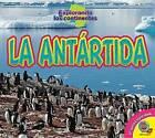 La Antartida (Antarctica) by Alexis Roumanis (Hardback, 2016)