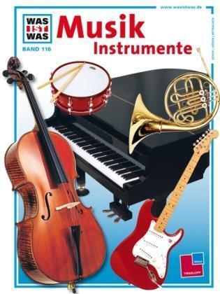 Was ist Was Musik Instrumente von Frank P. Bär (2003, Gebunden)
