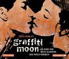 Graffiti Moon von Cath Crowley (2013)