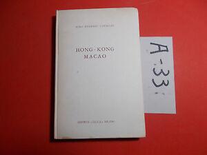HONG-KONG-MACAO-NINO-EUGENIO-CAVAGLIA-ED-ELICA-1959