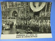 Cérémonie 2 avril 1945 - Paris - Photo originale WW2 - WWII - De Gaulle