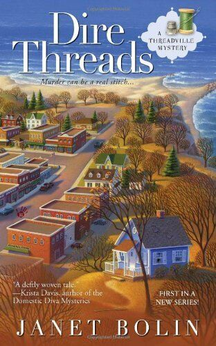 Dire Threads (Threadville Mysteries) by Bolin, Janet Book The Cheap Fast Free