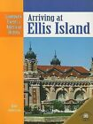 Arriving at Ellis Island by Dale Anderson (Paperback / softback, 2000)