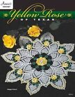 Yellow Rose of Texas Doily by Annie's (Paperback / softback, 2016)