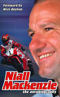 Niall Mackenzie: The Autobiography by Niall MacKenzie (Paperback, 2003)