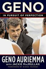 Geno : In Pursuit of Perfection by Geno Auriemma and Jackie MacMullan (2006,...
