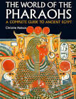 Exploring the World of the Pharaohs: A Complete Guide to Ancient Egypt by Christine Hobson (Paperback, 1990)