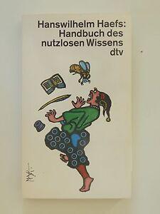 Hanswilhelm Haefs Handbuch des nutzlosen Wissens dtv Verlag