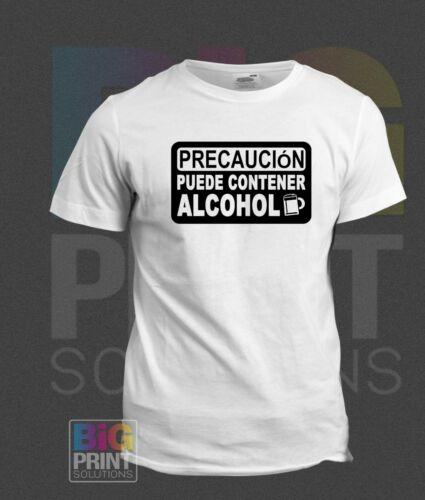 Precaución puede contener alcohol T-Shirt