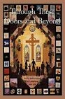 Through These Doors and Beyond by 1st Evangelical Lutheran Church (Paperback, 2011)