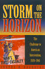 Storm on the Horizon: The Challenge to American Intervention, 1939-1941 by Justus D. Doenecke (Paperback, 2003)