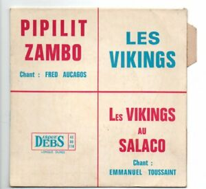 Vinyl 45T EP DEBS DD118 Guadeloupe Pipilit Zambo Aucagos Toussaint Vikings