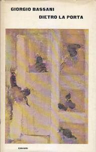DIETRO-LA-PORTA-di-Giorgio-Bassani-Einaudi-Editore-1964-I-edizione-prima