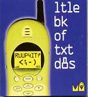 RUUP4IT?: Ltke Bk of Txt D8s by Michael O'Mara Books Ltd (Paperback, 2001)