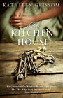 The Kitchen House by Kathleen Grissom (Paperback, 2013)