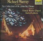 Bach Dupre Widor Vierne Franck Murray - Organ at The Cathedral CD