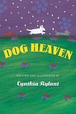 Dog Heaven by Cynthia Rylant (1995, Hardcover)
