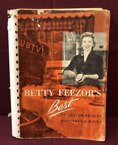 Details about Betty Feezor's Best Tv Tested Recipes 1957 WBTV Cookbook  Household Hints