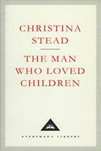 The-Man-Who-PERSONE-AMATE-Children-Everyman-039-s-BIBLIOTECA-Classics-di-STEAD