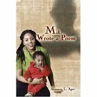 MA Wrote a Poem 9781424199785 by Shannon L. Agee Paperback