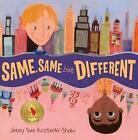 Same, Same But Different by Jenny Sue Kostecki-Shaw (Hardback, 2011)