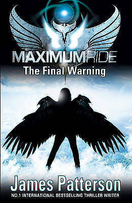 Very Good Patterson, James, Maximum Ride: The Final Warning, Paperback, Book