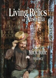 Mick-Joffe-LIVING-RELICS-OF-AUSTRALIA-VOLUME-2-1st-Ed-SIGNED-HC-Book