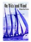 on Wits and Wind 9781425909475 by William Ward Vickers Paperback
