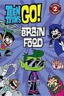 Teen Titans Go! (TM): Brain Food by Jennifer Fox (Paperback / softback, 2015)