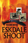 Eskdale Shoot by William Mutch (Paperback, 2006)