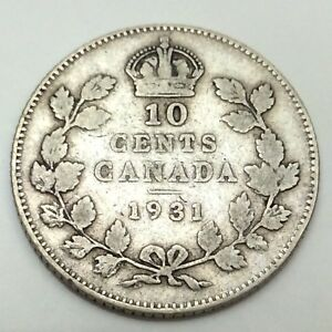 1931 Canada 10 Ten Cents Dime Circulated Canadian Coin D470 Ebay
